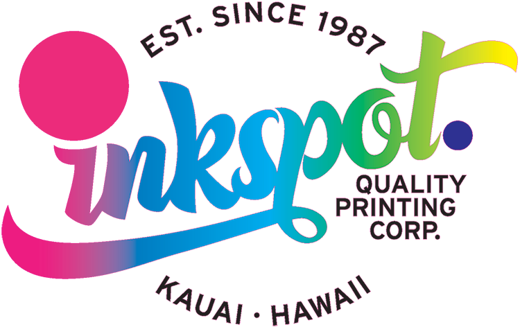 Inkspot printing corp home inkspot quality printing corp your choice for printing on kauai for over 25 years reheart Images